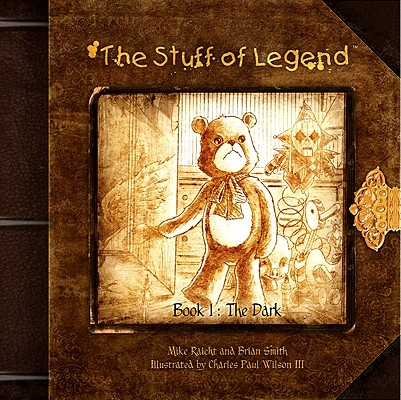 The Stuff of Legend By Raicht, Mike/ Smith, Brian/ Wilson, Charles Paul, III (ILT)