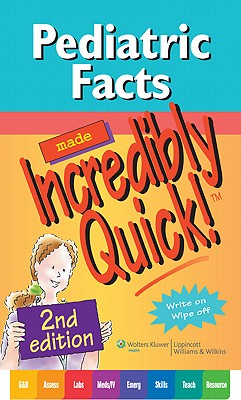 Pediatric Facts Made Incredibly Quick! By Buss, Jaime Stockslager (EDT)/ Ditch, Heather (EDT)/ Roda, Bot (ILT)/ Kirk, Karen J. (CON)/ O'Shea, Jeri (CON)
